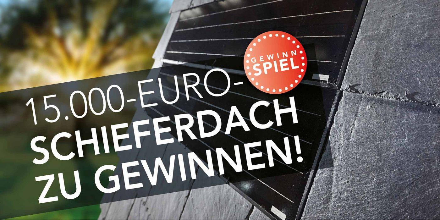 Gewinnspiel Dacheindeckung Schieferdach mit Rathscheck Schiefer-System